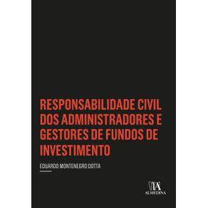 Responsabilidade-civil-dos-administradores-e-gestores-de-fundos-de-investimento