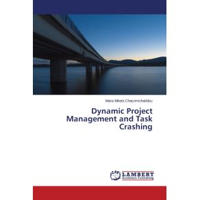 Dynamic-Project-Management-and-Task-Crashing