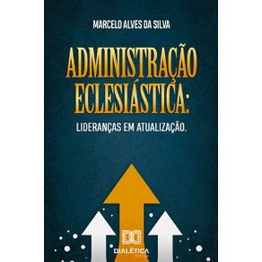 Administracao-Eclesiastica--liderancas-em-atualizacao