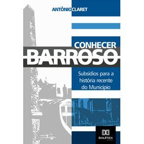 Conhecer-Barroso--subsidios-para-a-historia-recente-do-municipio-