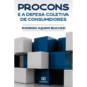 PROCONs-e-a-defesa-coletiva-de-consumidores