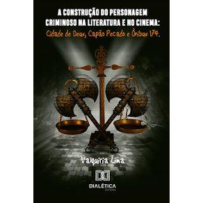 A-construcao-do-personagem-criminoso-na-literatura-e-no-cinema--Cidade-de-Deus-Capao-Pecado-e-Onibus
