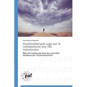 Insulinotherapie-aigu-sur-le-metabolisme-des-trl-intestinales