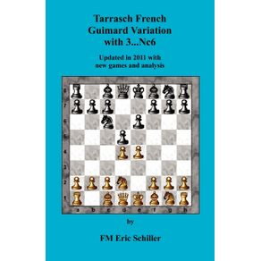 Tarrasch-French-Guimard-Variation-with-3.-...-Nc6-Updated-in-2011-with-new-games-and-analysis