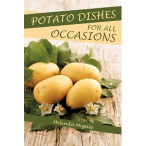 POTATO-DISHES-FOR-ALL-OCCASIONS