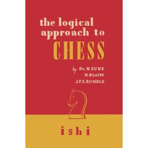 The-Logical-Approach-to-Chess