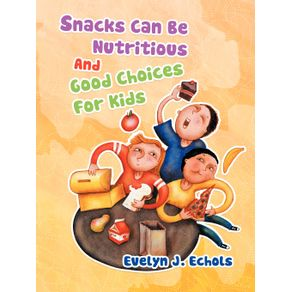 Snacks-Can-Be-Nutritious-And-Good-Choices-For-Kids