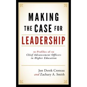 Making-the-Case-for-Leadership