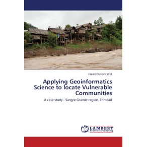Applying-Geoinformatics-Science-to-locate-Vulnerable-Communities