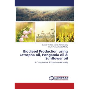 Biodiesel-Production-Using-Jatropha-Oil-Pongamia-Oil---Sunflower-Oil