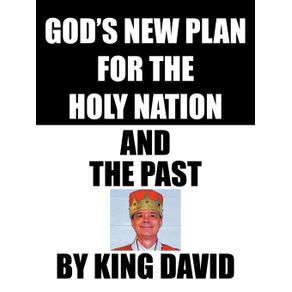 Gods-New-Plan-for-the-Holy-Nation-and-the-Past