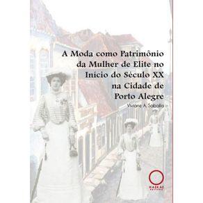A-Moda-como-Patrimonio-da-Mulher-de-Elite-no-Inicio-do-Seculo-XX-na-Cidade-de-Porto-Alegre