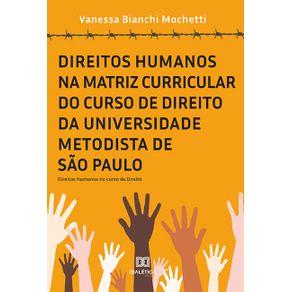 Direitos-Humanos-na-matriz-curricular-do-curso-de-Direito-da-Universidade-Metodista-de-Sao-Paulo