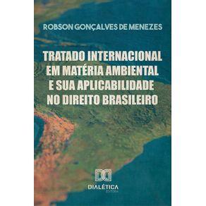 Tratado-Internacional-em-Materia-Ambiental-e-sua-Aplicabilidade-no-Direito-Brasileiro-