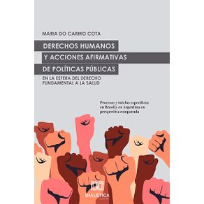 Derechos-Humanos-y-acciones-afirmativas-de-Politicas-Publicas-en-la-esfera-del-Derecho-Fundamental-a-la-Salud--procesos-y-tutelas-especificas-en-Brasil-y-en-Argentina-en-perspectiva-comparada