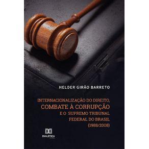 Internacionalizacao-do-direito-combate-a-corrupcao-e-o-Supremo-Tribunal-Federal-do-Brasil--1988-2008-