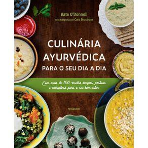 Culinaria-Ayurvedica-para-o-seu-dia-a-dia--Com-mais-de-100-receitas-simples-praticas-e-energeticas-para-o-seu-bem-estar