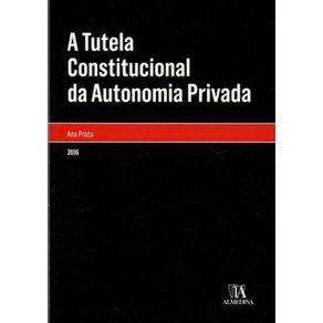 A-tutela-constitucional-da-autonomia-privada---