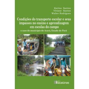 Condicoes-do-transporte-escolar-e-seus-impasses-no-ensino-e-aprendizagem-em-escolas-do-campo--o-caso-do-municipio-do-Acara-estado-do-Para