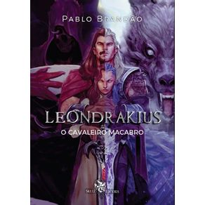 Leondrakius--O-Cavaleiro-Macabro