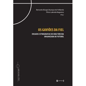 Os-gavioes-da-fiel--ensaios-e-etnografias-de-uma-torcida-organizada-de-futebol