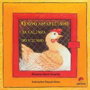 O-ovo-amarelinho-da-galinha-do-vizinho