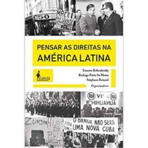 Pensar-As-Direitas-Na-America-Latina