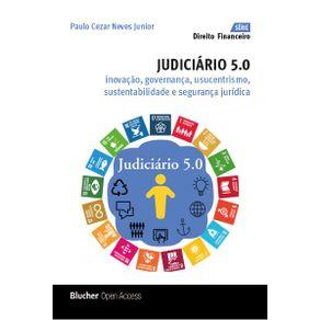 Judiciario-5.0----inovacao-governanca-usucentrismo-sustentabilidade-e-seguranca-juridica