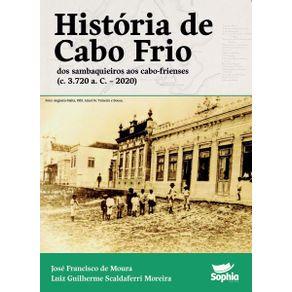 Historia-de-Cabo-Frio--Dos-sambaquieiros-aos-cabo-frienses--c.-3.720-a.-C.-–-2020-