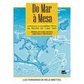 Do-Mar-a-Mesa-–--A-pesca-e-a-culinaria-tipica-da-regiao-do-Cabo-Frio--Arraial-do-Cabo-Buzios-Cabo-Frio-e-Sao-Pedro