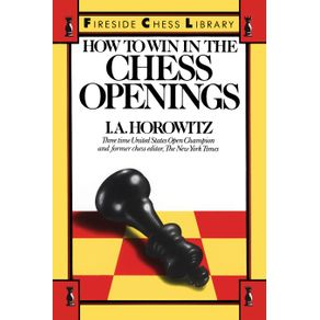How-to-Win-in-the-Chess-Openings