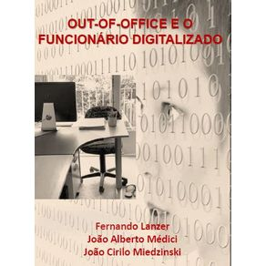 OUT-OF-OFFICE--O-funcionario-digitalizado---Fazendo-acontecer