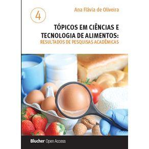 Topicos-em-ciencias-e-tecnologia-de-alimentos--resultados-de-pesquisas-academicas---vol.-4
