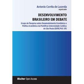 Desenvolvimento-brasileiro-em-debate--Grupo-De-Pesquisa-Sobre-Desenvolvimento-Economico-E-Politica-Economica-Da-Pontificia-Universidade-Catolica-De-Sao-Paulo--Depe-Puc-Sp-