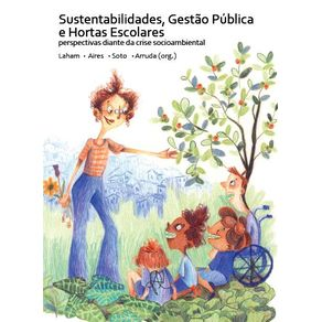 Sustentabilidades-Gestao-Publica-e-Hortas-Escolares--Perspectivas-diante-da-crise-socioambiental