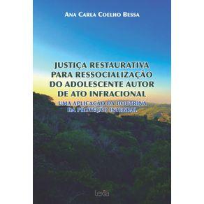 Justica-Restaurativa--Para-Ressocializacao--Do-Adolescente-Autor--De-Ato-Infracional