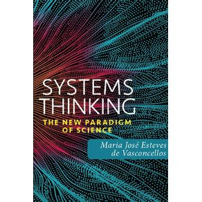 Systems-thinking--The-new-paradigm-of-science