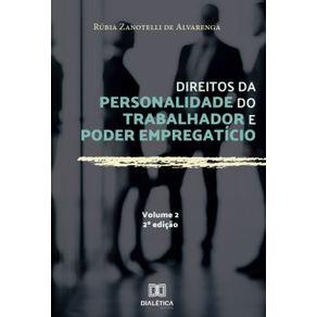 Direitos-da-personalidade-do-trabalhador-e-poder-empregaticio---Volume-2