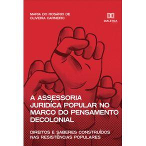 A-assessoria-juridica-popular-no-marco-do-pensamento-decolonial--Direitos-e-saberes-construidos-nas-resistencias-populares