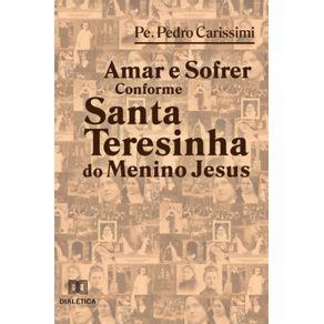 Amar-e-Sofrer-Conforme-Santa-Teresinha-do-Menino-Jesus