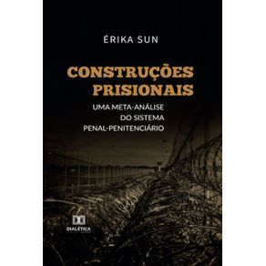 Construcoes-prisionais--Uma-meta-analise-do-sistema-penal-penitenciario