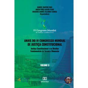 Anais-do-IV-Congresso-Mundial-de-Justica-Constitucional-volume-3--Justica-constitucional-e-os-direitos-fundamentais-de-terceira-dimensao