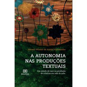 A-Autonomia-nas-Producoes-Textuais--um-estudo-de-caso-na-producao-de-cronicas-em-sala-de-aula