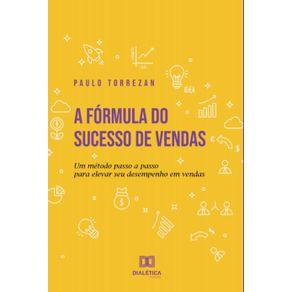 A-formula-do-sucesso-de-vendas--Um-metodo-passo-a-passo-para-elevar-seu-desempenho-em-vendas