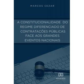 A-Constitucionalidade-do-Regime-Diferenciado-de-Contratacoes-Publicas-face-aos-Grandes-Eventos-Nacionais
