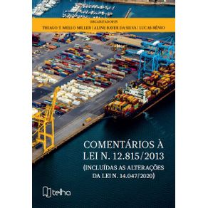Comentarios-a-N.-Lei-12.815-2013--Incluidas-as-alteracoes-da-lei-n.-14.047-2020