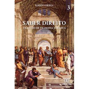 Saber-Direito---volume-3--tratado-de-Filosofia-Juridica-