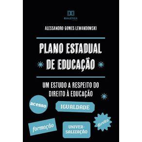 Plano-estadual-de-educacao--Um-estudo-a-respeito-do-direito-a-educacao