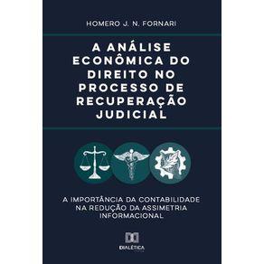 A-analise-economica-do-direito-no-processo-de-recuperacao-judicial--A-importancia-da-contabilidade-na-reducao-da-assimetria-informacional