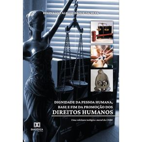 Dignidade-da-pessoa-humana-base-e-fim-da-promocao-dos-direitos-humanos